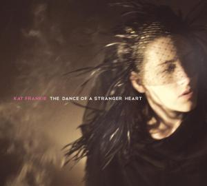 DANCE OF A STRANGER HEART