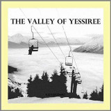 VALLEY OF YESSIREE-LP+CD-